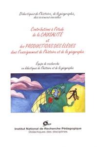 François Audigier - Contributions à l'étude de la causalité et des productions des élèves dans l'enseignement de l'histoire et de la géographie.