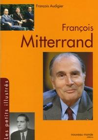 François Audigier - François Mitterrand.