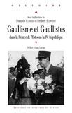 François Audigier et Frédéric Schwindt - Gaullisme et gaullistes dans la France de l'Est sous la IVe République.