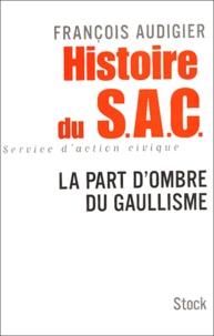 Histoire du SAC, Service dAction Civique - La part dombre du gaullisme.pdf