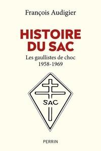François Audigier - Histoire du SAC.