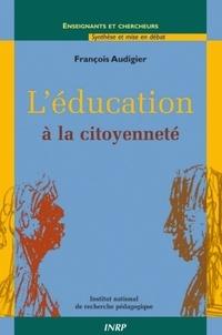 François Audigier - L'éducation à la citoyenneté.