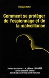 François Auer - Comment se protéger de l'espionnage et de la malveillance.