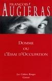 François Augiéras - Domme ou l'essai d'occupation - (*).