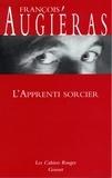 François Augiéras - L'apprenti sorcier - (*).