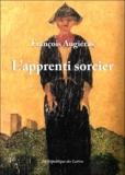 François Augiéras - L'Apprenti sorcier.