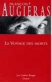 François Augiéras - Le voyage des morts - (*).