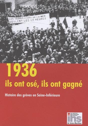 François Auvray et Guy Décamps - 1936 - Ils ont osé, ils ont gagné.