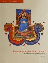 Bologne et le pontifical dAutun - Chef-doeuvre inconnu du premier Trecento 1330-1340.pdf