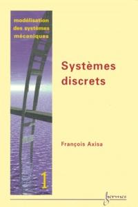 Rhonealpesinfo.fr Modélisation des systèmes mécaniques. Tome 1, Systèmes discrets Image