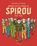 François Ayroles - Moments clés du journal de Spirou.