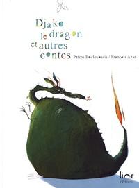 François Azar et Petros Bouloubasis - Djako le dragon et autres contes.