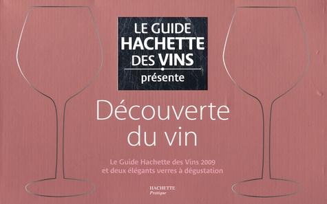 François Bachelot et Christian Asselin - Découverte du vin - Le Guide Hachette des Vins 2009 et deux verres à dégustation.