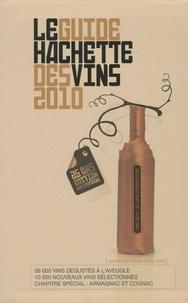 François Bachelot - Le Guide Hachette des vins 2010 - Les bonnes adresses du Guide.
