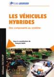 François Badin - Les véhicules hybrides - Des composants au système.