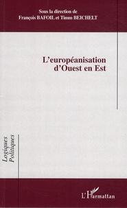 François Bafoil et Timm Beichelt - L'européanisation d'Ouest en Est.