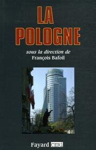 François Bafoil et Daniel Beauvois - La Pologne.