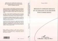 François Bafoil - Règles et conflits sociaux en Allemagne et en Pologne post-communistes.
