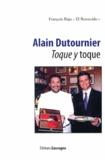 François Baju - Alain Dutournier - Toque y toque.