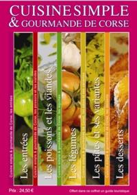 Cuisine simple et gourmande de Corse - Coffret 5 livres avec 1 guide offert.pdf