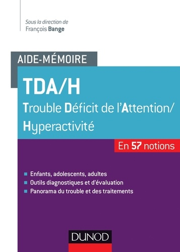 François Bange - TDA/H Trouble Déficit de l'Attention/Hyperactivité.