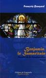 François Bansard - Benjamin le Samaritain - Le mystère de la Transfiguration.
