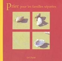 François Banvillet - Prier pour les familles séparées.