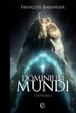 François Baranger - Dominium Mundi L'intégrale : .
