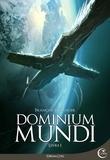François Baranger - Dominium Mundi Tome 1 : .