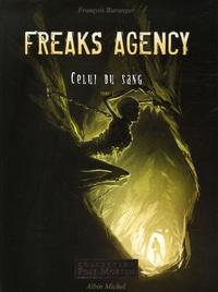 François Baranger - Freaks Agency Celui du sang Tome 2 : .