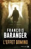 François Baranger - L'effet domino.
