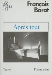 François Barat - Après tout.