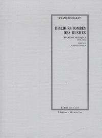 François Barat - Discours tombés des rushes - Fragments critiques 1970-2000.