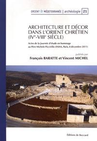 François Baratte - Architecture et décor dans l'Orient chrétien (IVe-VIIIe siècle) - Actes de la journée d'étude en hommages au père Michele Piccirillo (INHA, Paris, 8 décembre 2011).