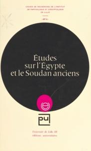 François Baratte et Bernard Boyaval - Études sur l'Égypte et le Soudan anciens.
