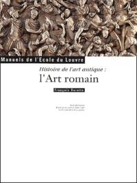 François Baratte - Histoire de l'art antique : l'art romain.