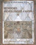 François Baratte et Fathi Bejaoui - Recherches archéologiques à Haïdra - Volume 4, La basilique II dite de Candidus ou des martyrs de la persécution de Dioclétien.