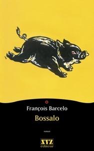 François Barcelo - Bossalo.