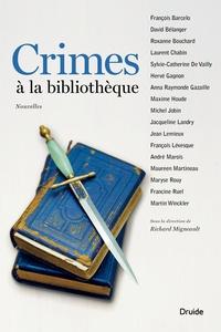François Barcelo et David Bélanger - Crimes à la bibliothèque.