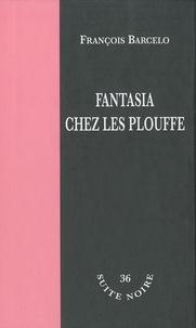 François Barcelo - Fantasia chez les Plouffe.