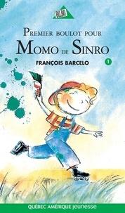 François Barcelo - Momo de Sinro  : Momo de Sinro 01 - Premier boulot pour Momo de Sinro.