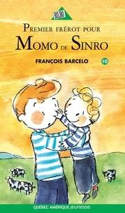 François Barcelo - Momo de Sinro  : Momo de Sinro 10 - Premier frérot pour Momo de Sinro.
