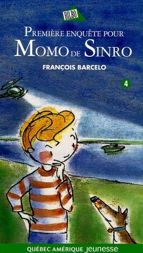 François Barcelo - Momo de Sinro Tome 4 : Première enquête.