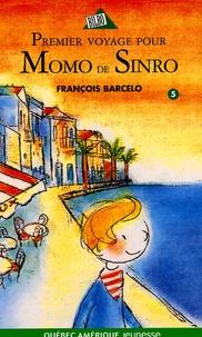 François Barcelo - Momo de Sinro Tome 5 : Premier voyage.
