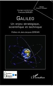 Galileo - Un enjeu stratégique, scientifique et technique.pdf