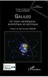 François Barlier - Galileo - Un enjeu stratégique, scientifique et technique.