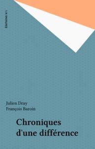 François Baroin et Julien Dray - Chronique d'une différence - François Baroin, Julien Dray.