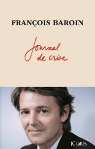 François Baroin - Journal de crise.