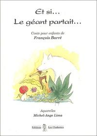 François Barré - Et si... Le géant partait....
