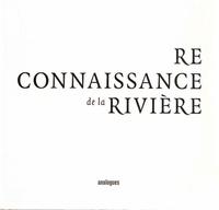 François Barré et Jean-Paul Bravard - Reconnaissance de la rivière.